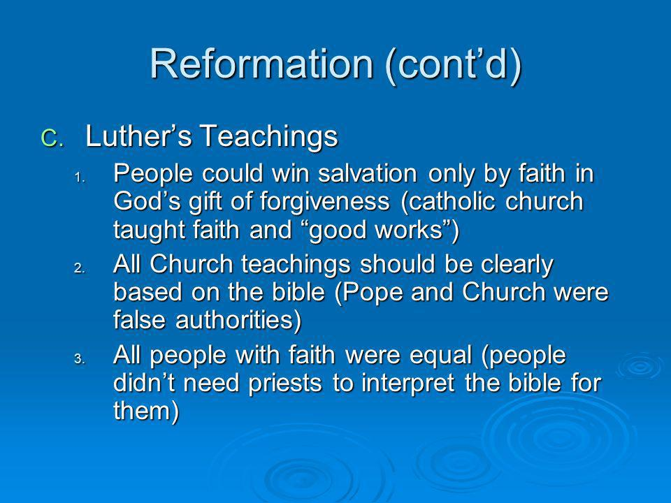Reformation (cont'd) Luther's Teachings