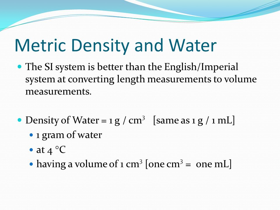 Metric Density and Water