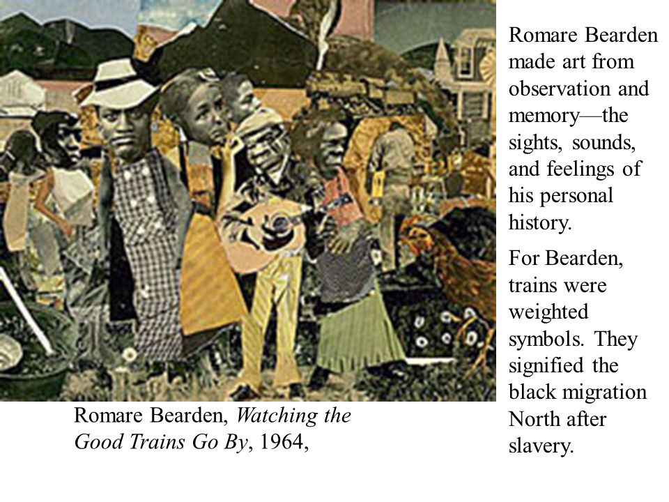Romare Bearden made art from observation and memory—the sights, sounds, and feelings of his personal history.