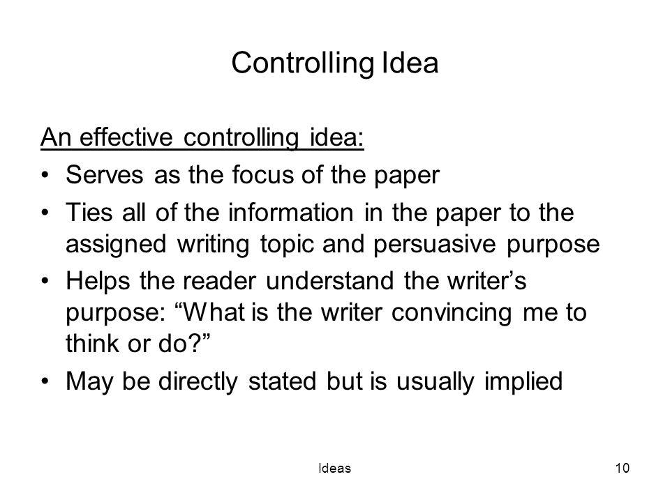 Controlling Idea An effective controlling idea: