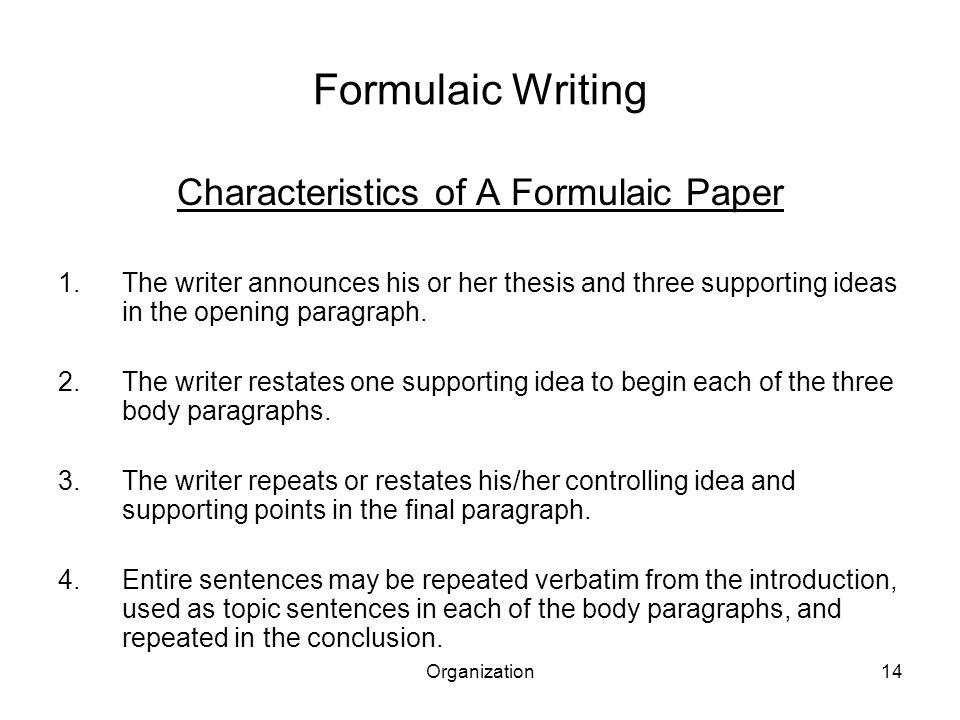 Characteristics of A Formulaic Paper