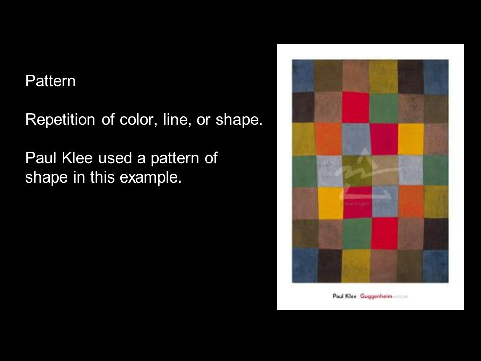 Pattern Repetition of color, line, or shape