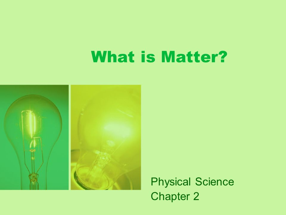 Physical Science Chapter 2