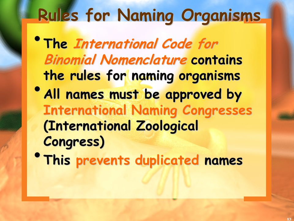 Rules for Naming Organisms