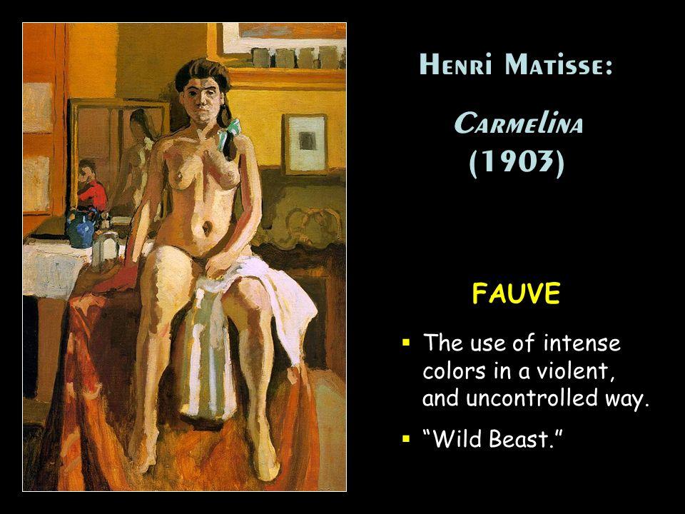 Henri Matisse: Carmelina (1903) FAUVE