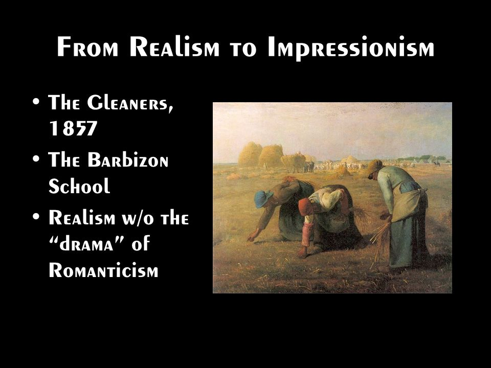From Realism to Impressionism