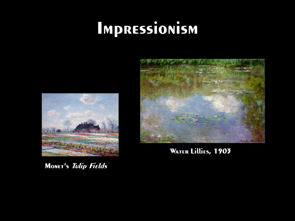 Impressionism Water Lillies, 1903 Monet's Tulip Fields