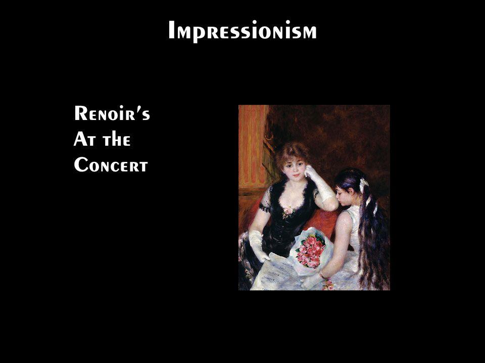Impressionism Renoir's At the Concert