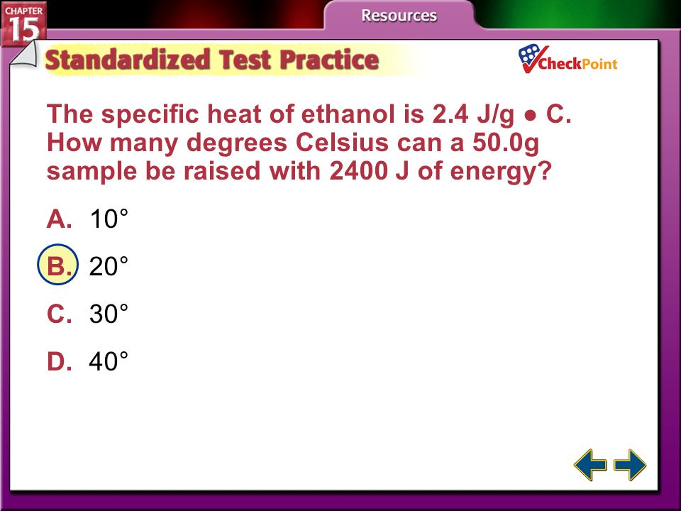 The specific heat of ethanol is 2. 4 J/g ● C