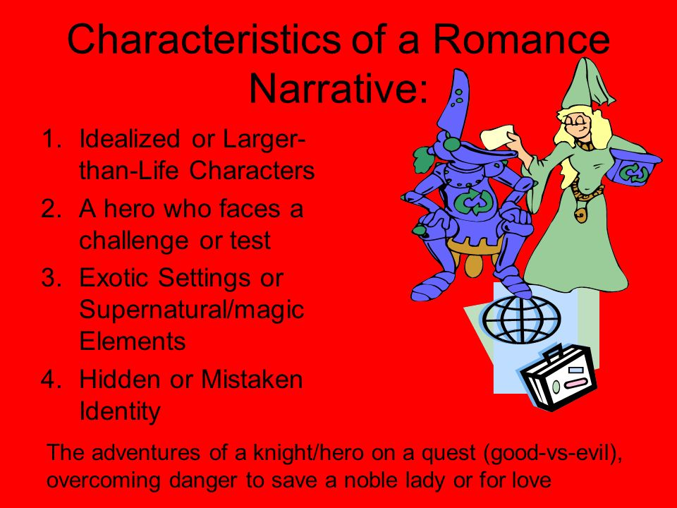 Characteristics of a Romance Narrative: