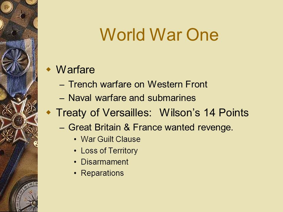 World War One Warfare Treaty of Versailles: Wilson's 14 Points