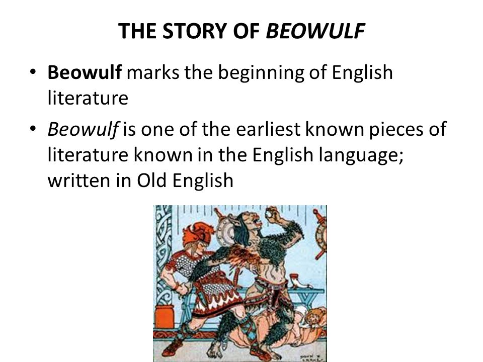 a short story of the epic of beowulf The same bravery and physical strength that make beowulf a great warrior also make him a great epic hero, as does his willingness to die for the good of others.
