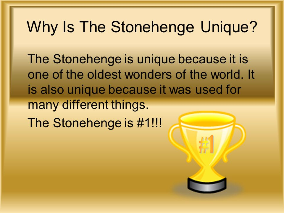 Why Is The Stonehenge Unique