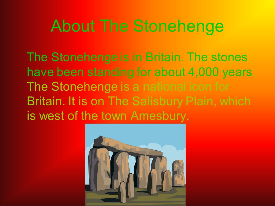 About The Stonehenge