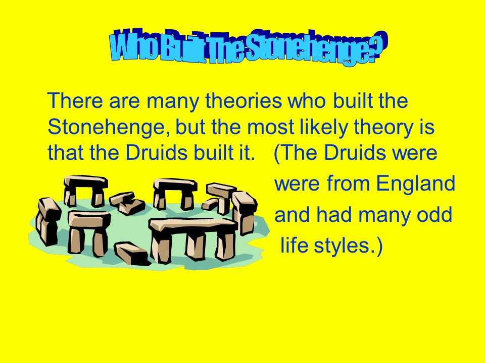 Who Built The Stonehenge
