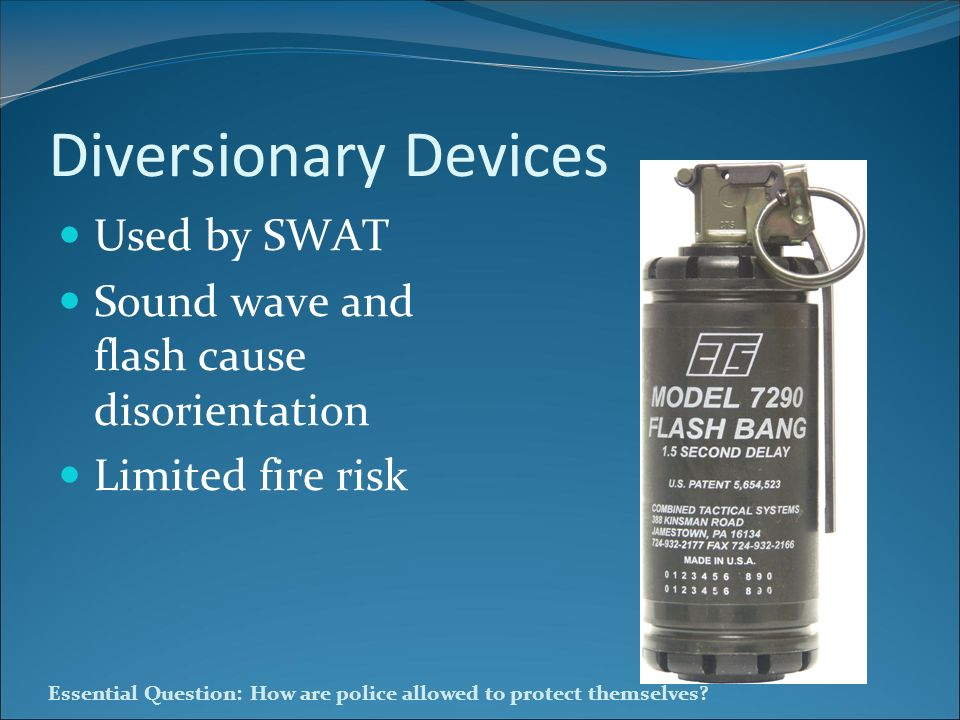 Diversionary Devices Used by SWAT
