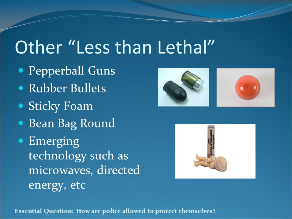 Other Less than Lethal