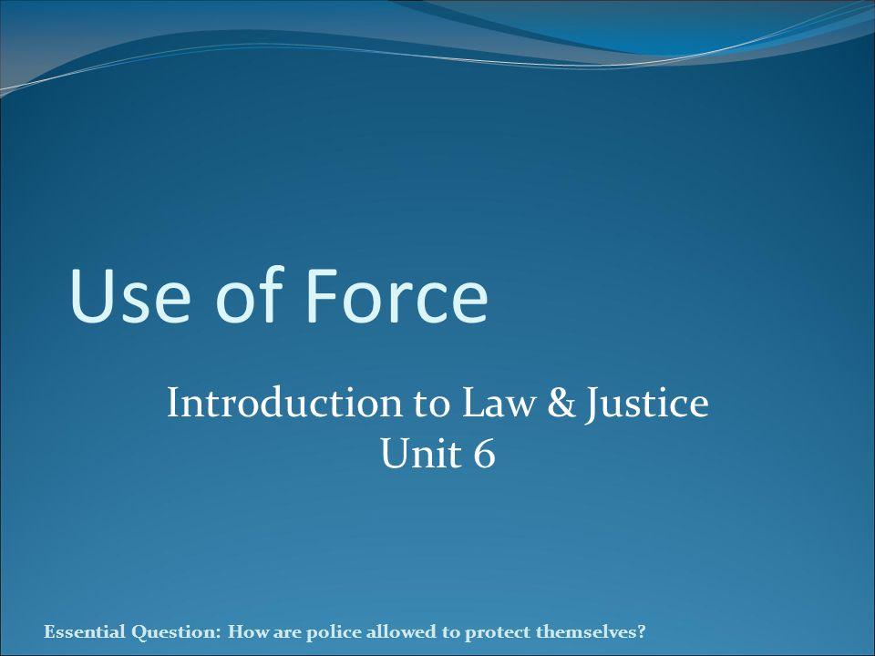 Introduction to Law & Justice Unit 6