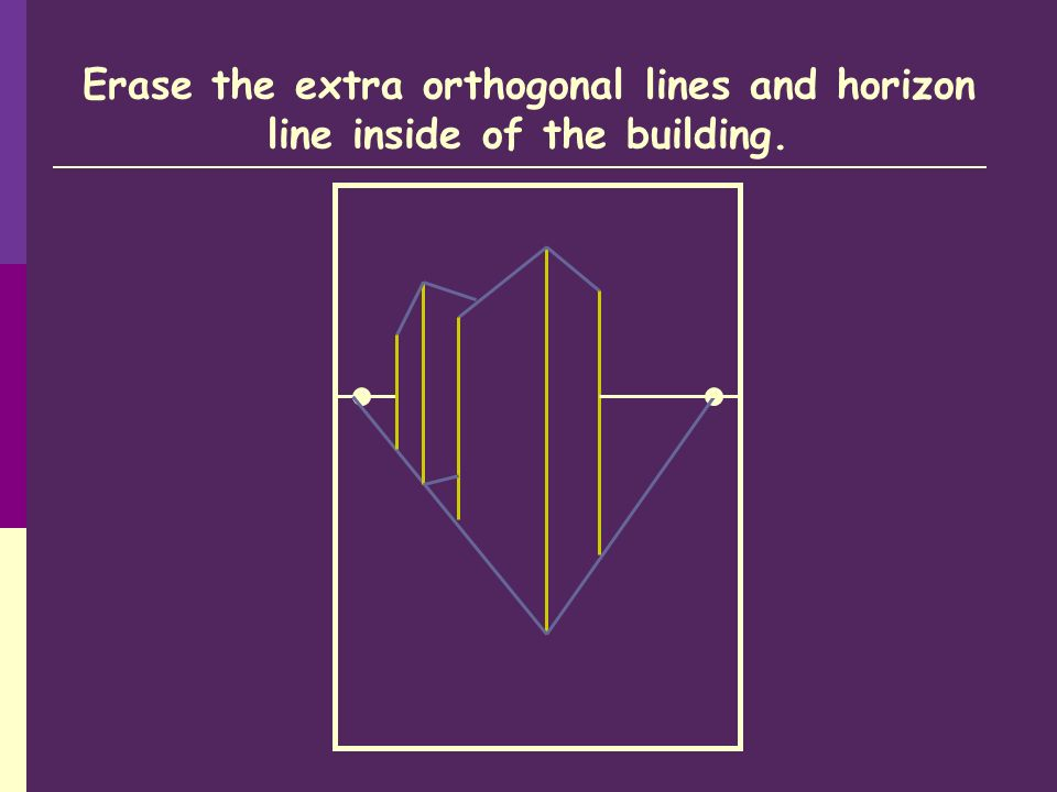 Erase the extra orthogonal lines and horizon line inside of the building.