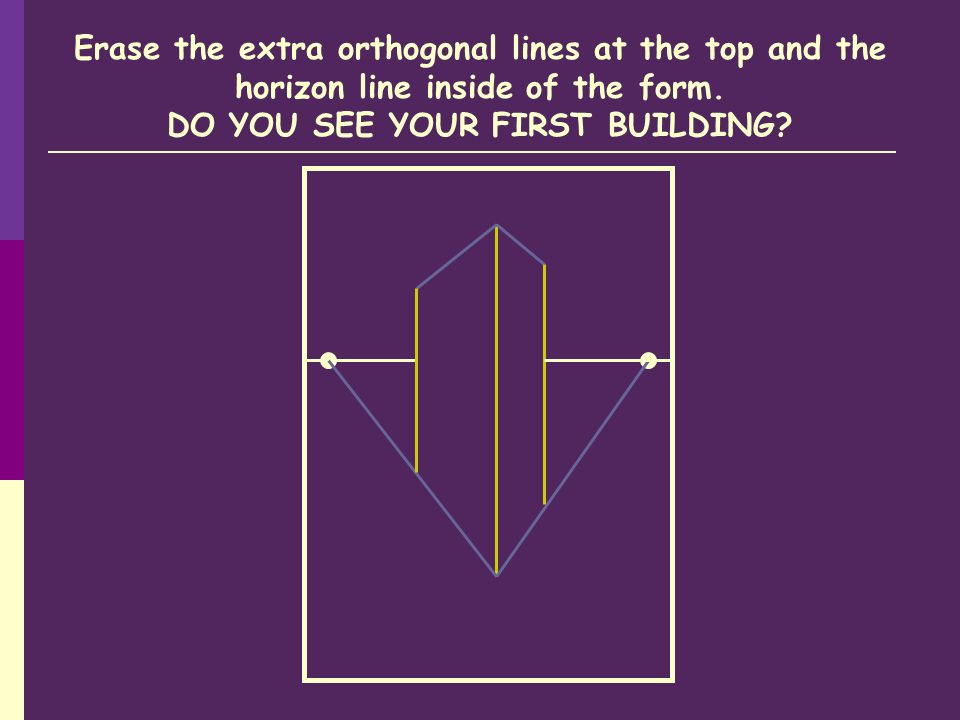 Erase the extra orthogonal lines at the top and the horizon line inside of the form.