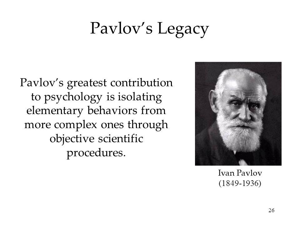 Pavlov's Legacy