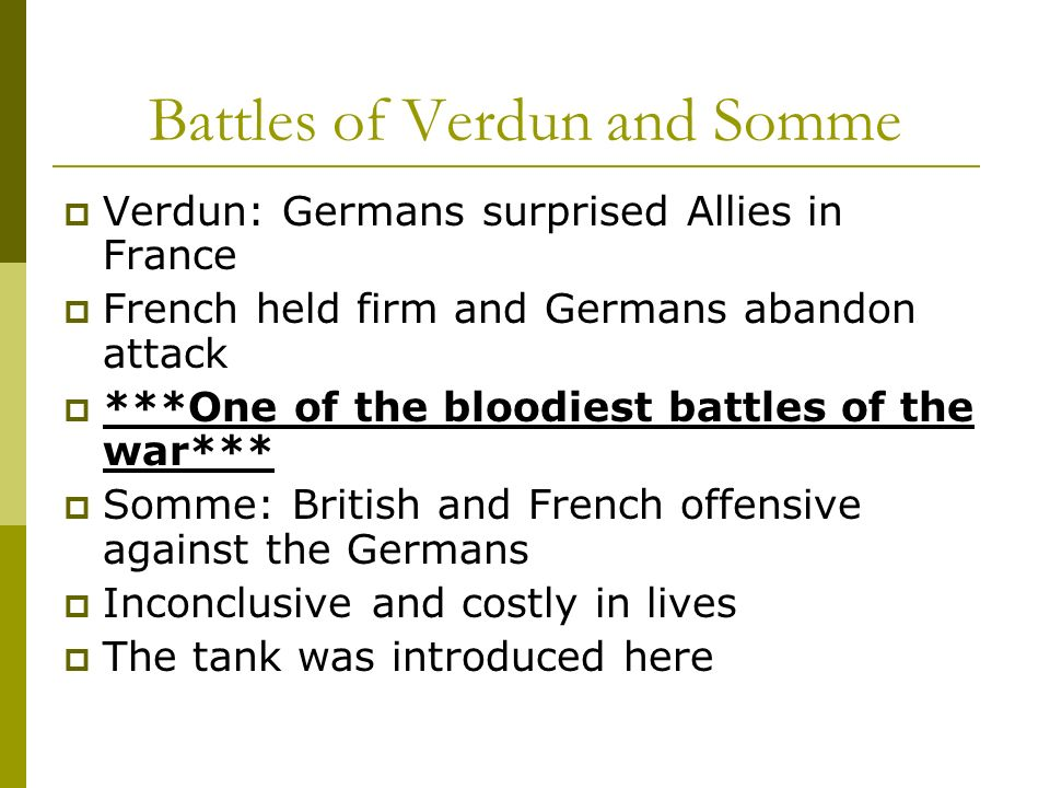 Battles of Verdun and Somme