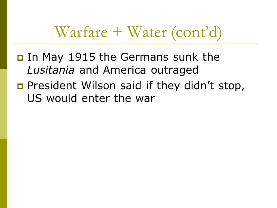 Warfare + Water (cont'd)