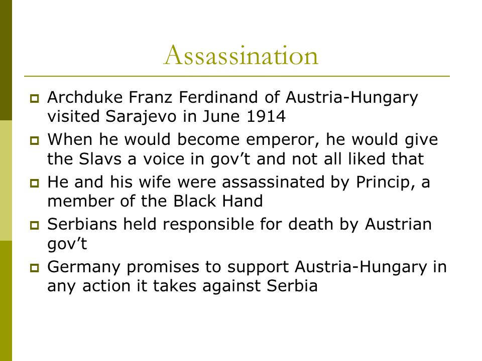 AssassinationArchduke Franz Ferdinand of Austria-Hungary visited Sarajevo in June 1914.