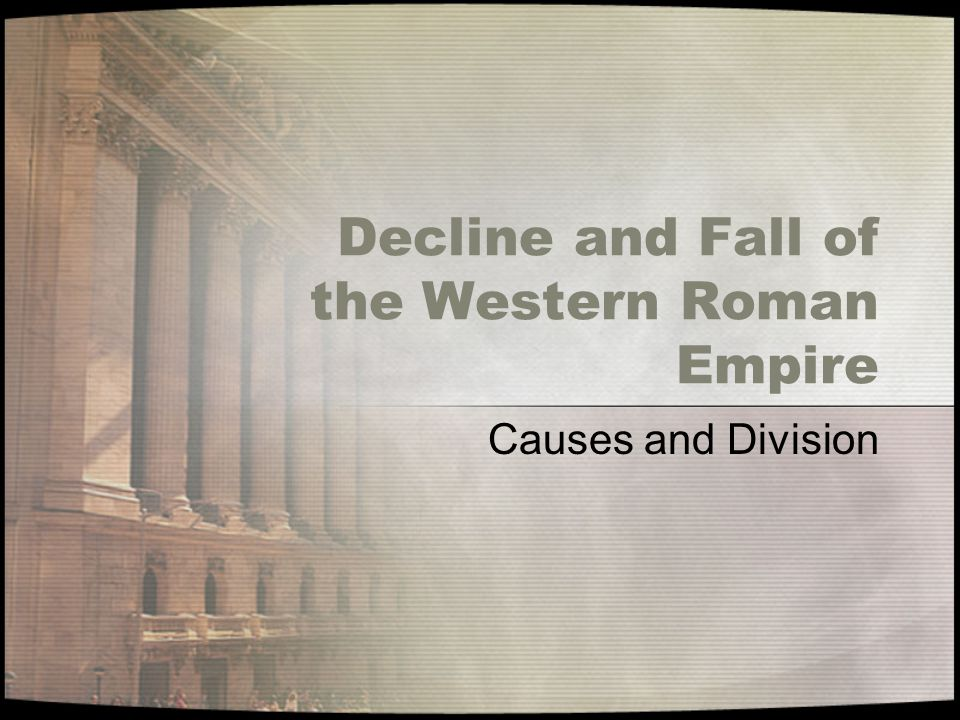 dbq what caused the fall of the western roman empire The fall of rome internal and external factors  the barbarian invasions of rome should not be seen as the root cause of fall of the roman empire it is like a man.