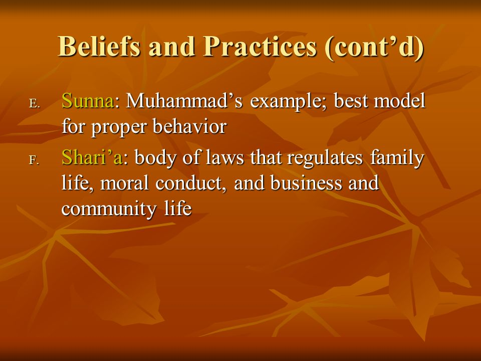 Beliefs and Practices (cont'd)