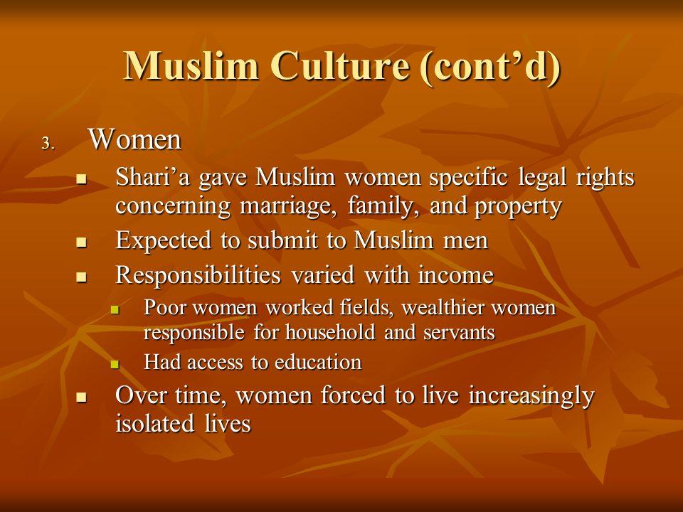 Muslim Culture (cont'd)