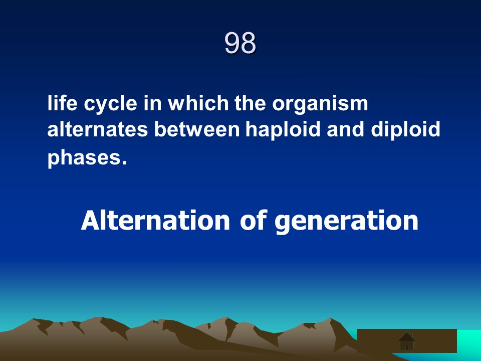 98 Alternation of generation