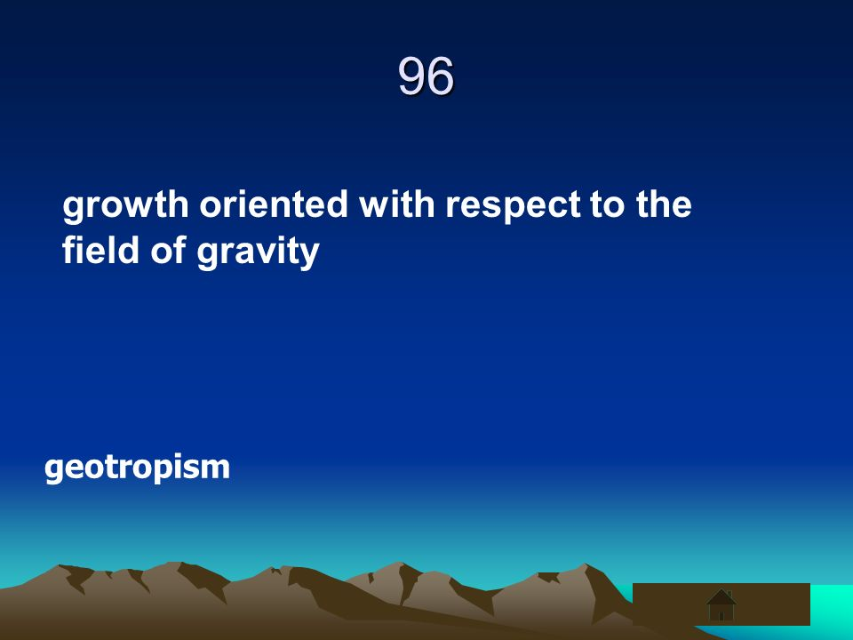 96 growth oriented with respect to the field of gravity geotropism