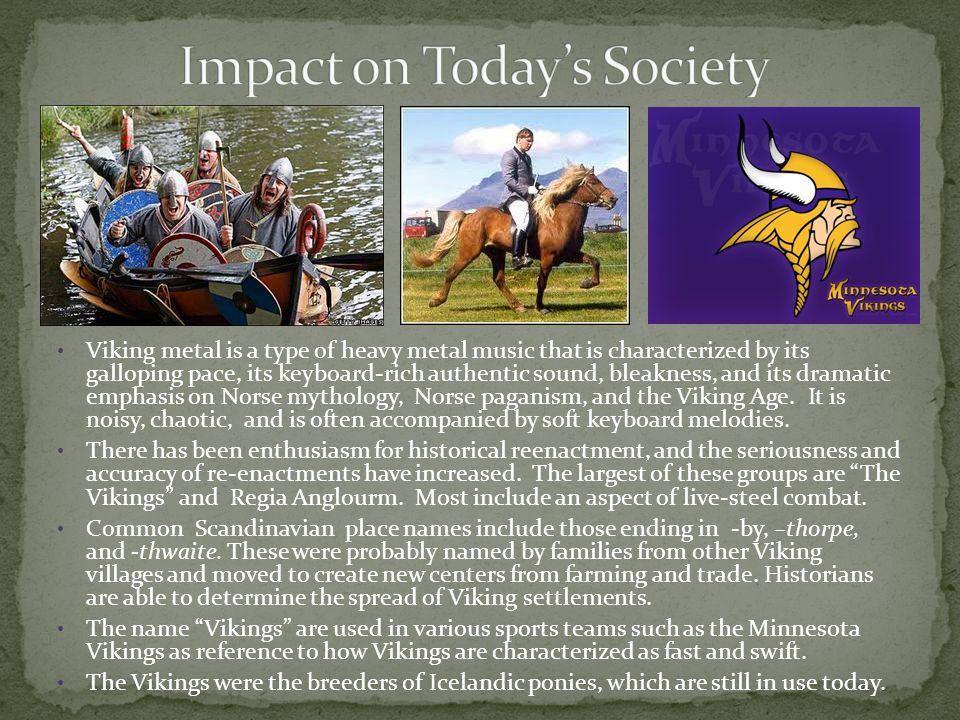 Impact on Today's Society