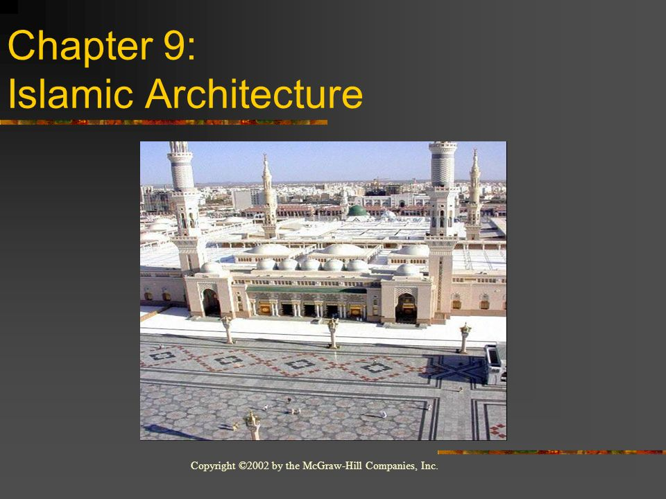 Chapter 9: Islamic Architecture