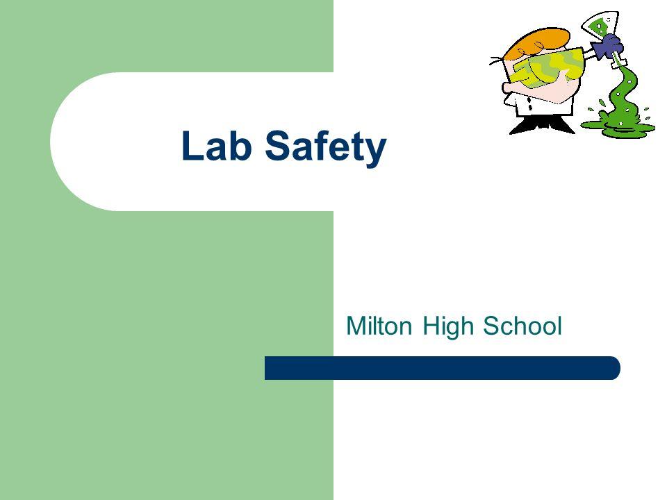 Lab Safety Milton High School