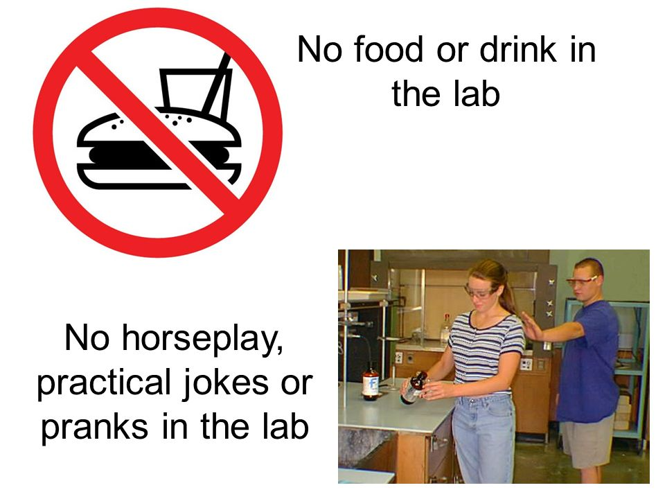 No food or drink in the lab
