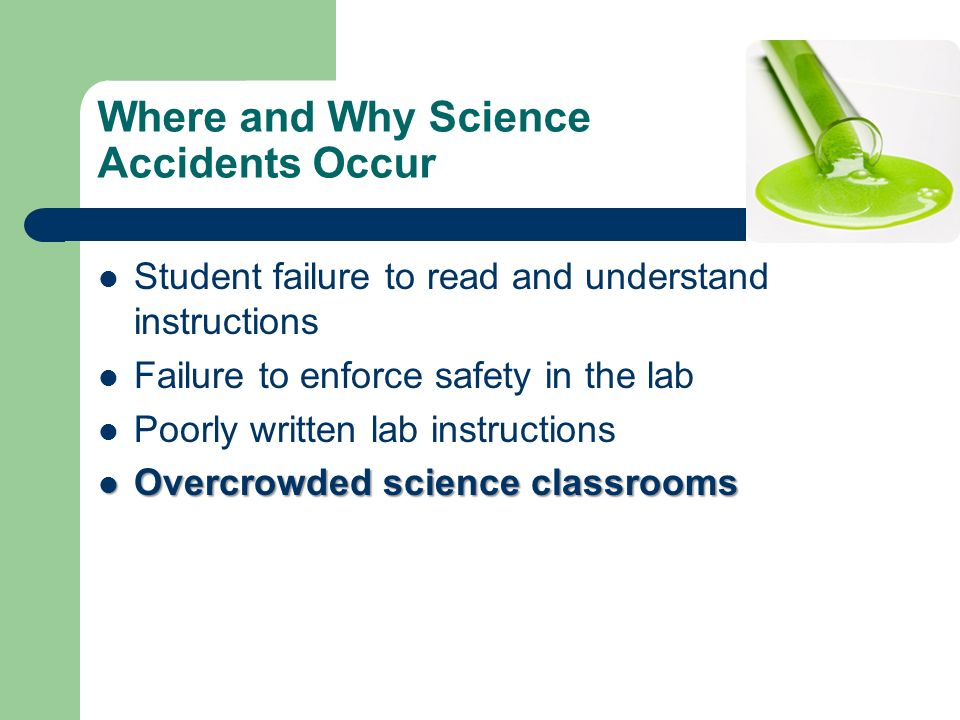 Where and Why Science Accidents Occur
