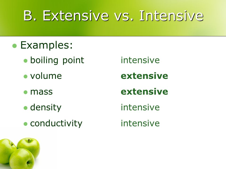 B. Extensive vs. Intensive