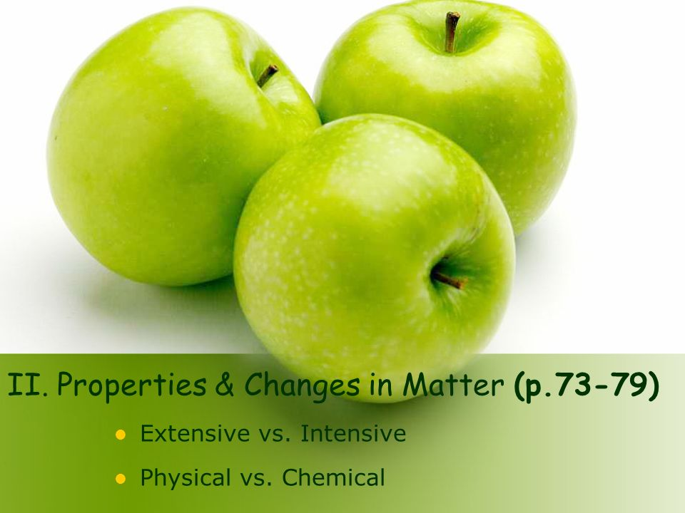 II. Properties & Changes in Matter (p.73-79)