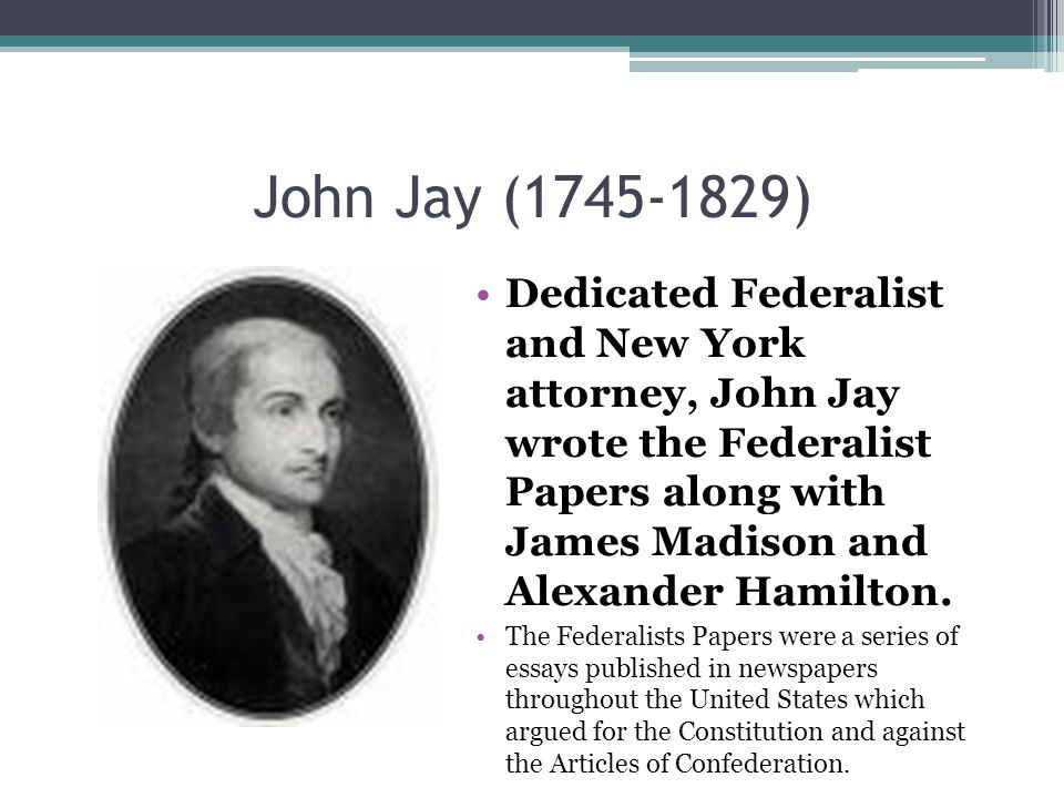 federalists papers essays The anti-federalist papers objected to provisions of the proposed constitution while the federalist papers defended the rationale behind the document anti-federalist objections included that the united states was too extensive to be.