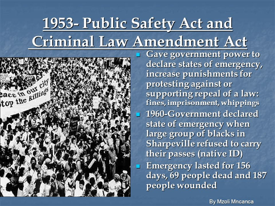 1953- Public Safety Act and Criminal Law Amendment Act