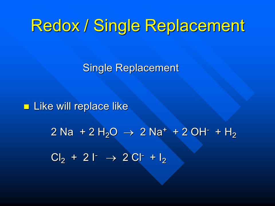 Redox / Single Replacement