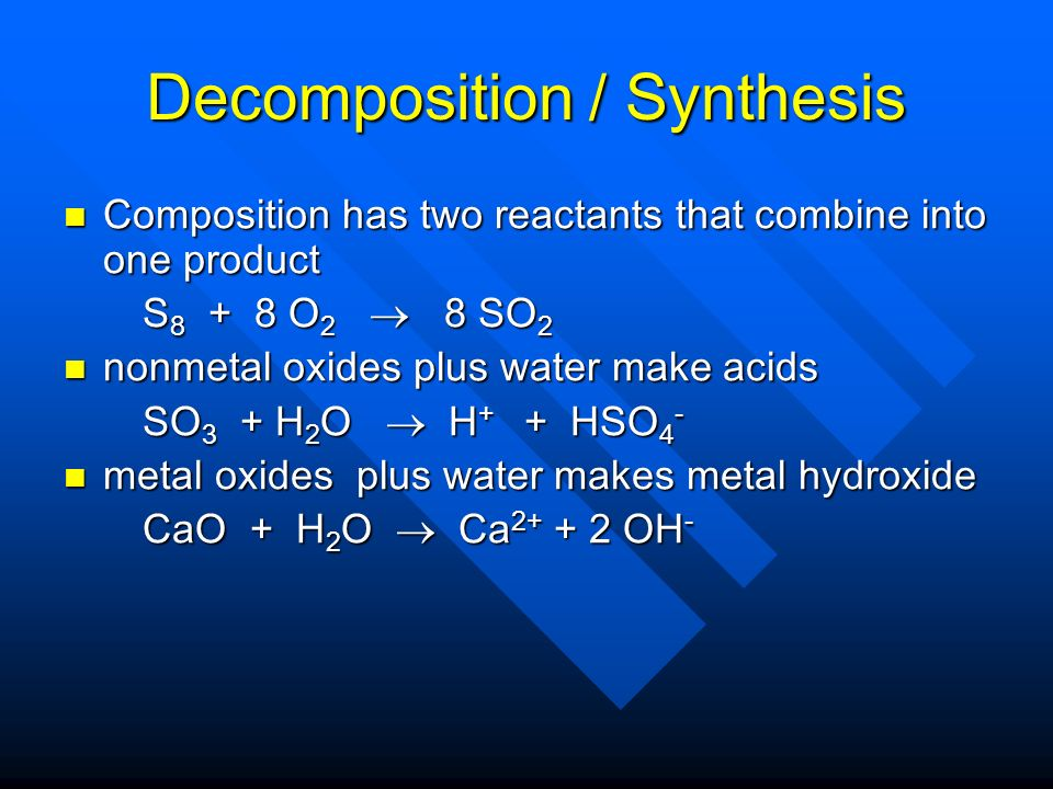 Decomposition / Synthesis