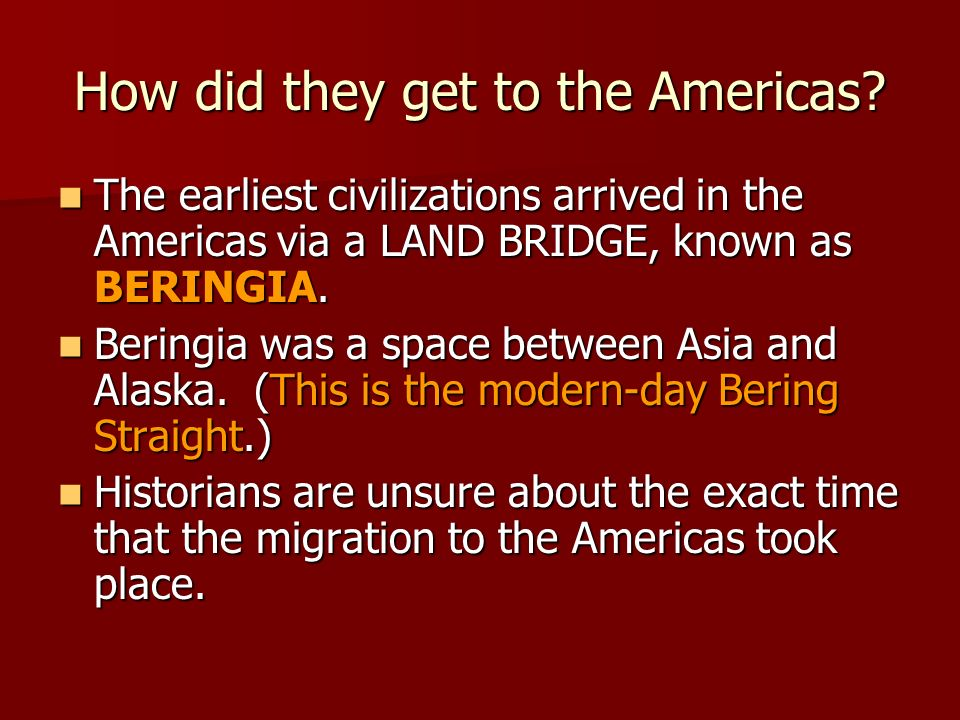 How did they get to the Americas