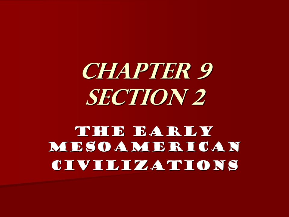 The Early Mesoamerican Civilizations