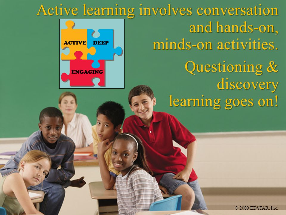 Active learning involves conversation and hands-on,