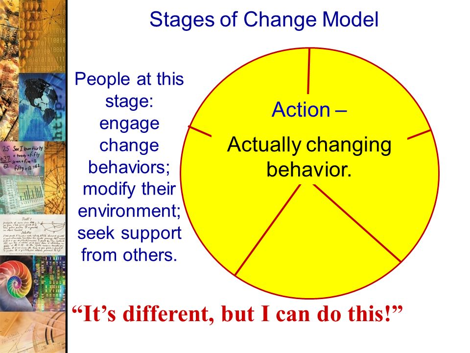 Actually changing behavior.