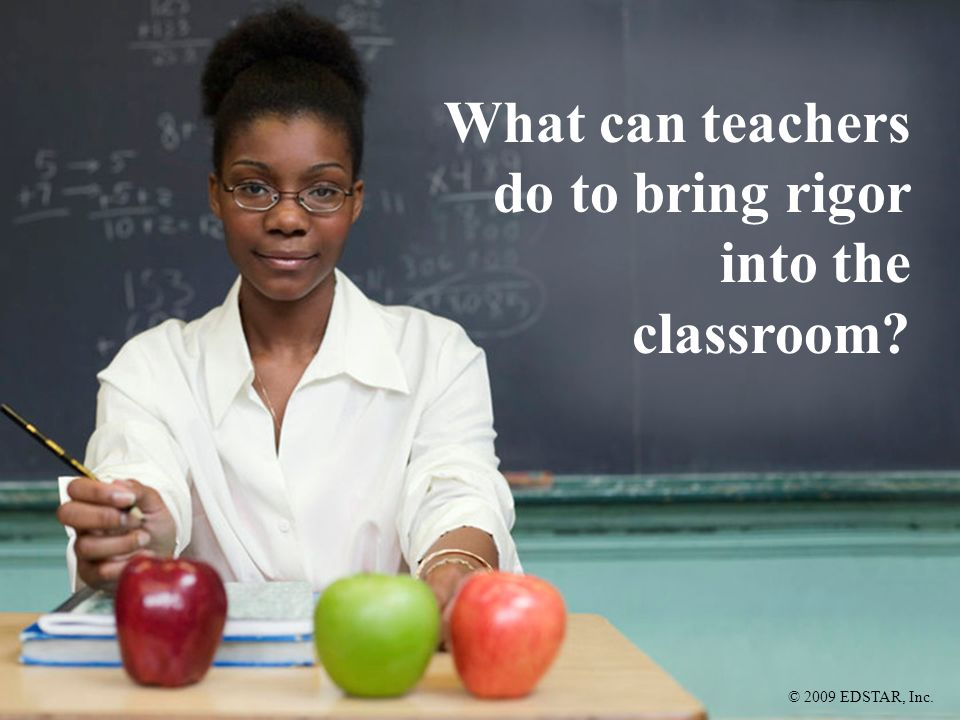 What can teachers do to bring rigor into the