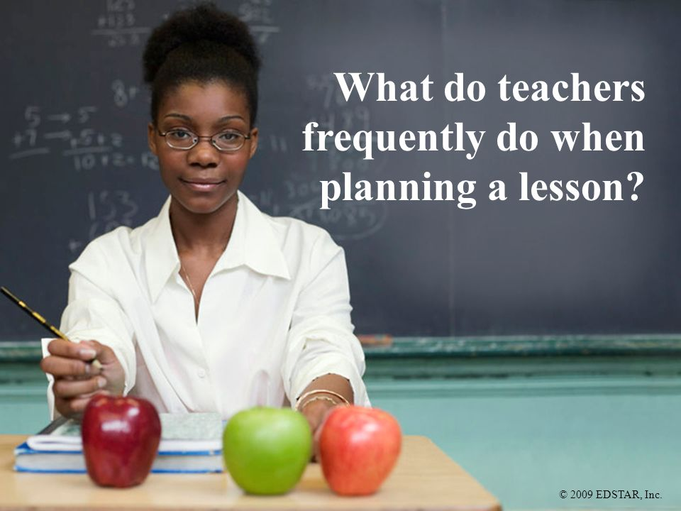 What do teachers frequently do when planning a lesson